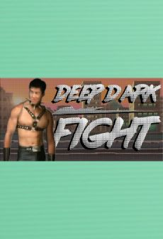 Get Free Deep Dark Fight