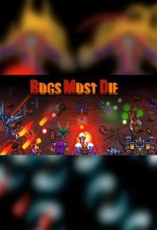 Get Free Bugs Must Die