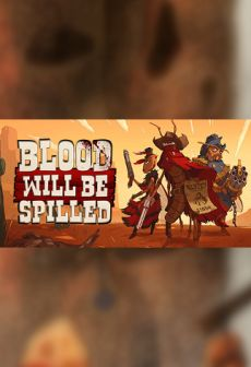 Get Free Blood will be Spilled