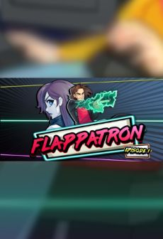 Flappatron Episode 1