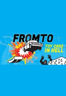Get Free Fromto: Toy Cars in Hell
