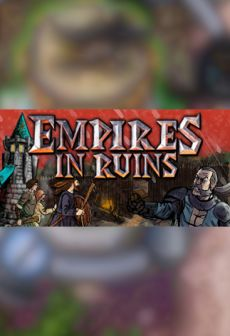 Get Free Empires in Ruins
