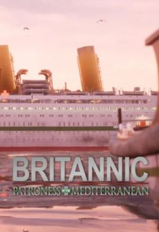 Get Free Britannic: Patroness of the Mediterranean